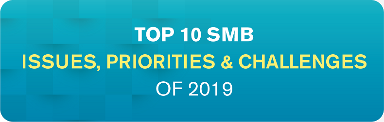 2019 Top 10 SMB - Business Issues, IT Priorities, IT Challenges Infographic