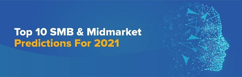 2021 Top 10 SMB & Midmarket Predictions Infographic