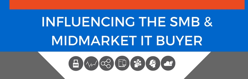 Influencing the SMB and Midmarket IT Buyer Infographic