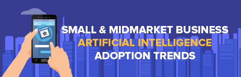 SMB & Midmarket Artificial Intelligence adoption Infographic