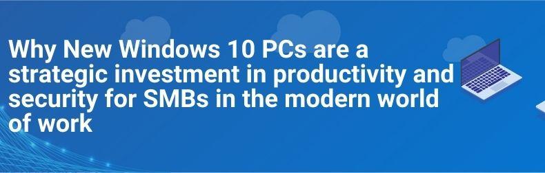 New Windows 10 PCs for Hybrid Work