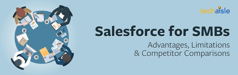 Salesforce for SMBs - Advantages & Limitations